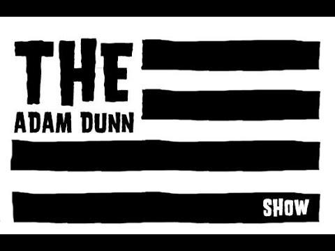adam dunn show