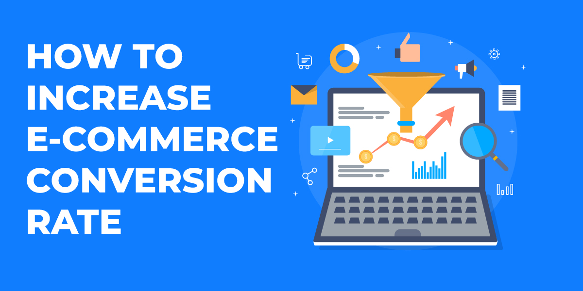how-to-increase-ecommerce-conversion-rate