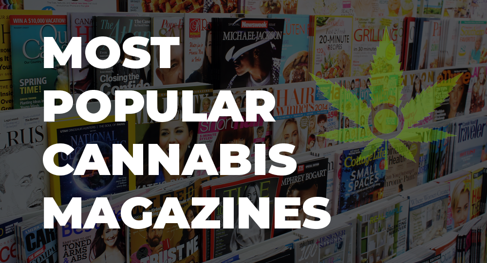 most popular cannabis magazines