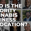 Minority Cannabis Business Association